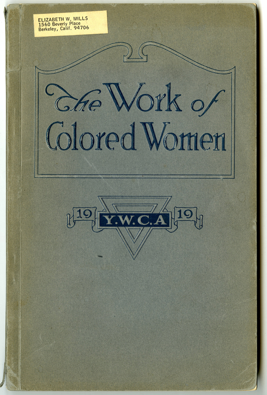 "Faded and torn light blue book cover with blue decorative text and seal of Y.W.C.A. with a sticker of previous owner ""Elizabeth W. Mills"""
