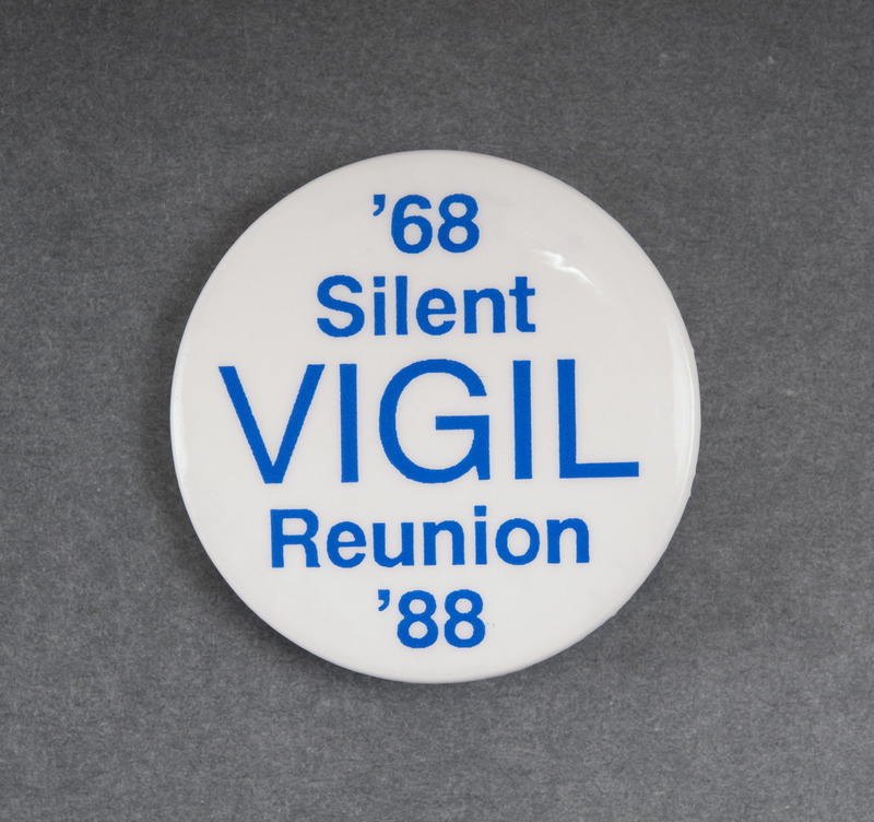 Pin worn during the reunion held in 1988 to mark 20 years since the 1968 Silent Vigil.