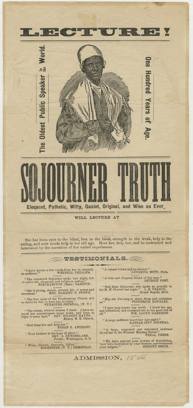 Broadside announcing a lecture by Sojourner Truth along with testimonials, black ink on yellowed paper, with an etching of Truth wearing glasses and a white shawl