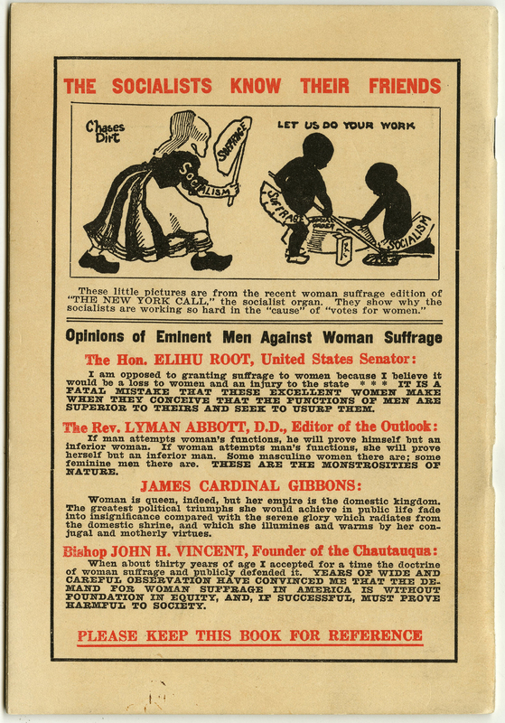 "Back cover of pamphlet with anti suffrage and socialist cartoon and ""opinions of eminent men against woman suffrage"" in black and red ink"