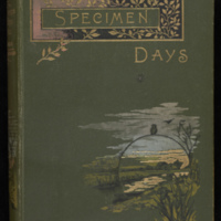 Walt Whitman. Specimen Days. Philadelphia: R. Welsh &amp;amp; Co., 1882.&lt;br /&gt;<br />