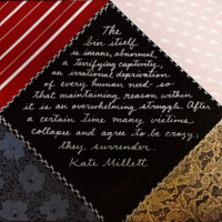 Quote from Kate Millett from Crazy Quilt